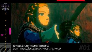 Teorias e achismos sobre Breath of the Wild 2