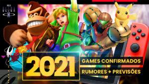 Nintendo Switch 2021: os games confirmados, os rumores e as especulações para o ano novo