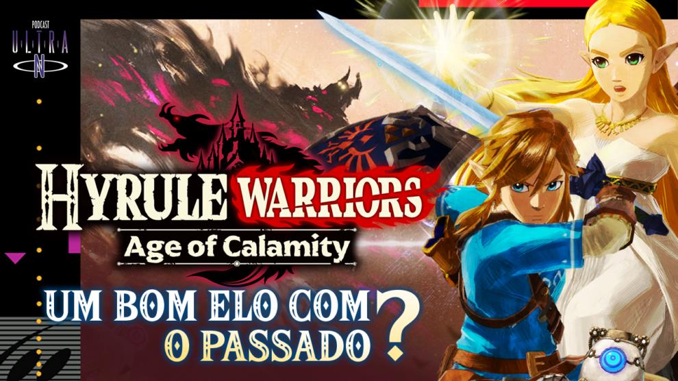 Hyrule Warriors Age of Calamity: um bom elo com o passado?