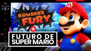 Bowser's Fury e o FUTURO de Super Mario
